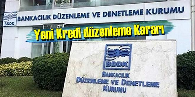 BDDK'nın yeni Kredi düzenleme kararı