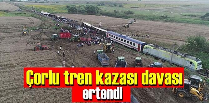 Çorlu tren kazası davası Virüs nedeniyle başka bir zaman görülecek