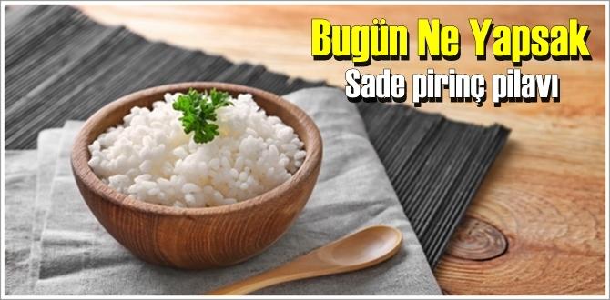 Bugün Ne Yapalım – Pirinç pilavı (sade)