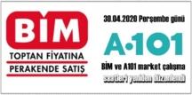 BİM ve A101 -30.04.2020 Perşembe günü 08:00 – 23:00 saatlerinde hizmet verecek