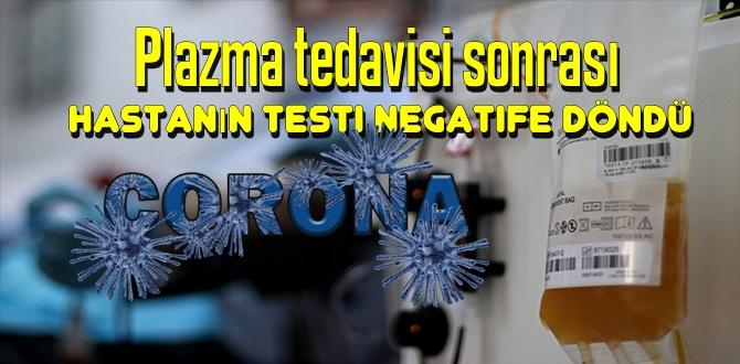Koronavirüslü Hastaya Plazma tedavisi uygulandı sonuç testi negatife döndü.