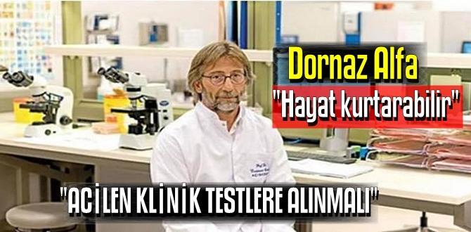 Prof. Dr.Ercüment Ovalı ilacının adını ilk kez açıkladı: 'Dornaz Alfa'.