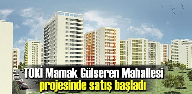 TOKİ Mamak Gülseren Mahallesi projesinde satış başladı