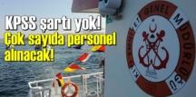 KPSS Şartı aranmadan Lise mezunu 17 gemici alınacak!