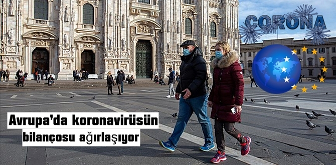 Avrupa'nın koronavirüs tablosu gittikçe kötüleşiyor!