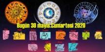 Bugün 30 mayıs Cumartesi 2020/ Günlük Burç Yorumları analizi