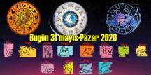 Bugün 31 mayıs Pazar 2020/ Günlük Burç Yorumları analizi