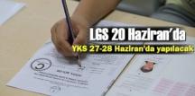 Başkan Erdoğan açıkladı;LGS 20 Haziran'da, YKS 27-28 Haziran'da yapılacak!