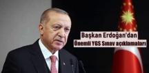 Başkan Erdoğan; Bu yıl sınav süresini artırdık ve baraj puanını 10 puan düşürerek 170'e indirdik.