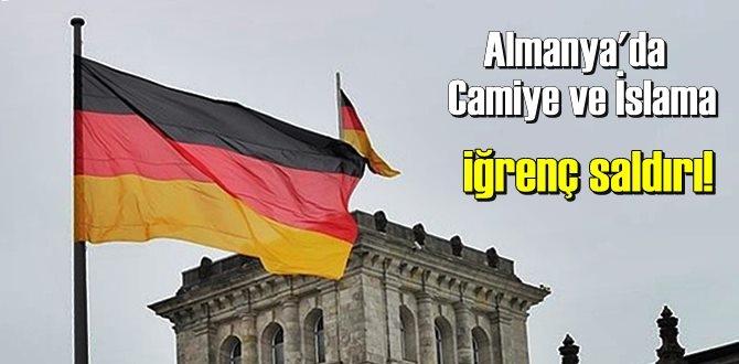 Almanya'da Camiye ve İslama iğrenç saldırı!