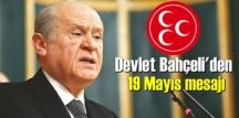 MHP Lideri Bahçeli'den ima dolu 19 Mayıs mesajı!