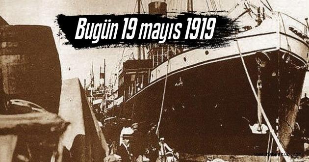 Bugün 19 mayıs 1919 Mustafa kemal paşa Samsun'a ayak bastı!