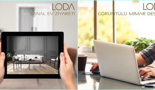 Loda, sanal ev ziyareti ile büyük kolaylık sağlıyor!