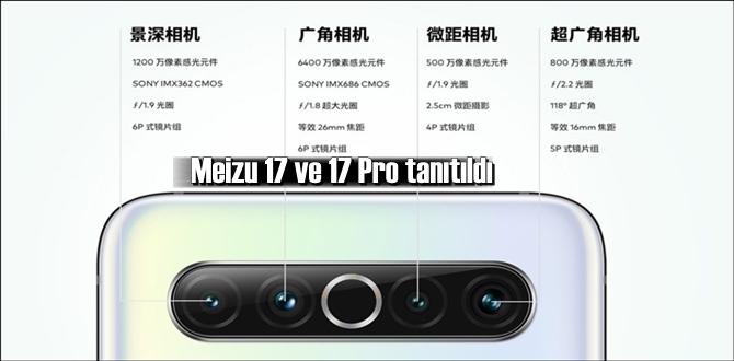 Meizu 17 ve 17 Pro görücüye çıktı! fiyatı ve özellikleri ile karşınızda!