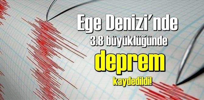 10.05.2020/ Bugün Ege Denizi'nde 3.8 büyüklüğünde deprem kaydedildi!