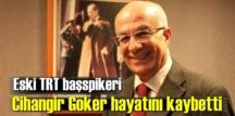 TRT başspikerlerinden Cihangir Göker, Ankara'da 77 yaşında vefat etti!