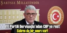 İYİ Partili Müsavat Dervişoğlun'dan CHP'ye Eleştiri!