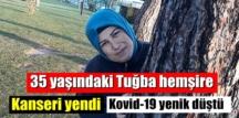 2 çocuk annesi Tuğba hemşire Kanseri yenmişti, malesef Kovid-19'a yenik düştü!