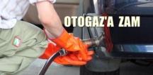 Bu Gece 00.00'dan itibaren Otogaz 19 kuruş zamlı satılacak!