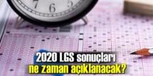 2020 LGS sonuçları ne zaman açıklanacak?