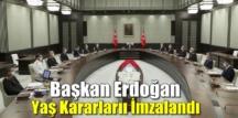 YAŞ kararları belli oldu, Başkan Erdoğan YAŞ kararlarını imzaladı!