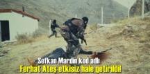 Tunceli Ovacık kırsalında, gri listede yer alan Sefkan Mardin kod adlı Ferhat Ateş etkisiz hale getirildi!