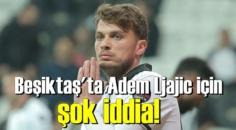 Beşiktaş'ta Adem Ljajic için şok iddia!-işin iç yüzü daha farklı'mı?