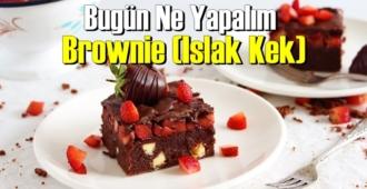 Bugün Ne Yapalım – Brownie (Islak Kek)