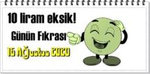 Bugün 16 Ağustos 2020 Pazar/ Günün Komik Fıkrası – 10 liram eksik!