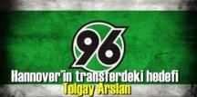 Hannover Hannover 96 ,gözüne kestirdiği Tolgay Arslan'ın Peşinde!