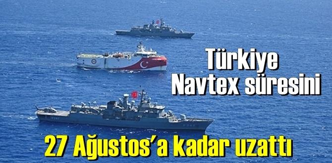 Bugün doldu, Türkiye Navtex süresini 27 Ağustos'a kadar uzattı!