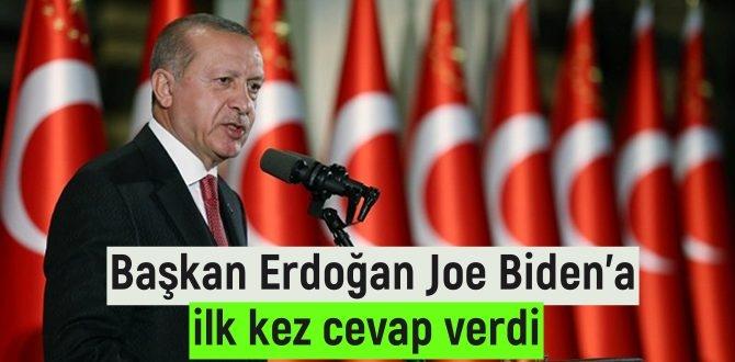 Cumhurbaşkanı Tayyip Erdoğan ABD Başkan adayı Biden'a ilk kez cevap verdi