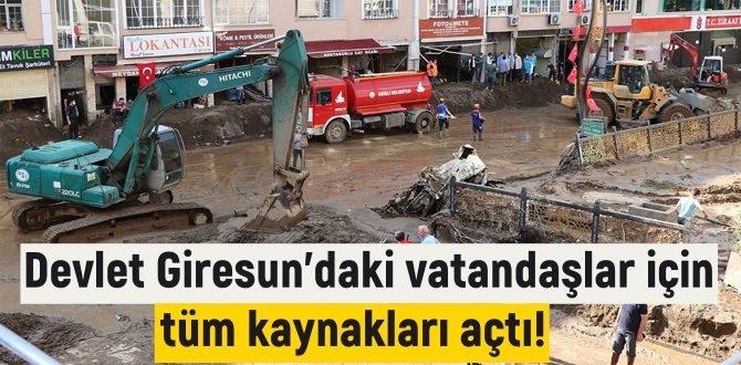 Devlet Giresun'daki vatandaşlar için tüm kaynakları açtı!