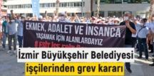İzmir'de / İZSU, İZULAŞ AŞ ve İZDOĞA AŞ Grev Kararı aldılar!