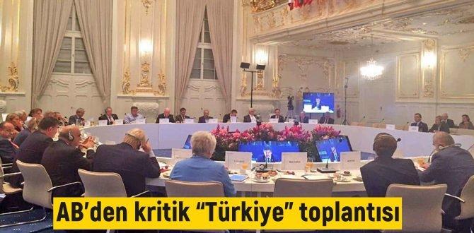 """Almanya'nın başkenti Berlin'de AB'den kritik """"Türkiye"""" toplantısı!"""