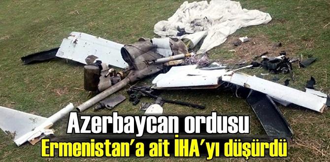 Azerbaycan ordusu Ermenistan'a ait İHA'yı düşürdüğünü duyurdu!