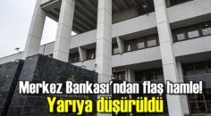 Az Önce açıklandı, Merkez Bankası Sürpriz hamle yaptı ve Yarıya düşürdü!
