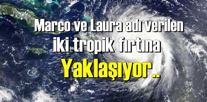 İki tropik fırtına yaklaşıyor,bazı eyaletleri ciddi şekilde vurabilecek!
