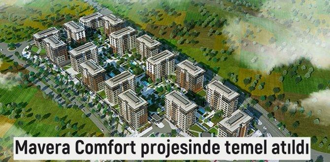 Başakşehir'de inşa edilen Mavera Comfort projesinde çalışmalar başladı.