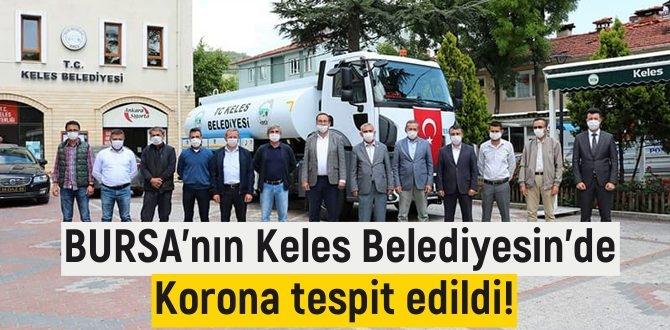 BURSA'nın Keles Belediyesin'de Korona tespit edildi!5 kişi karantinaya alındı!