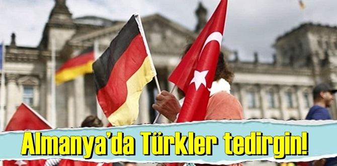 Euro am Sonntag'ın haberine göre Almanya'da yaşayan Türkler tedirgin!