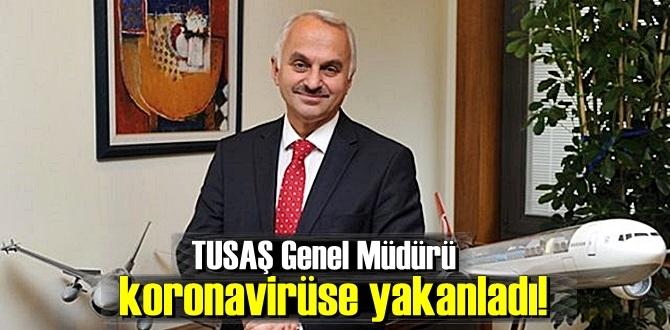 TUSAŞ Genel Müdürü Temel Kotil koronavirüse yakalandığını açıkladı!