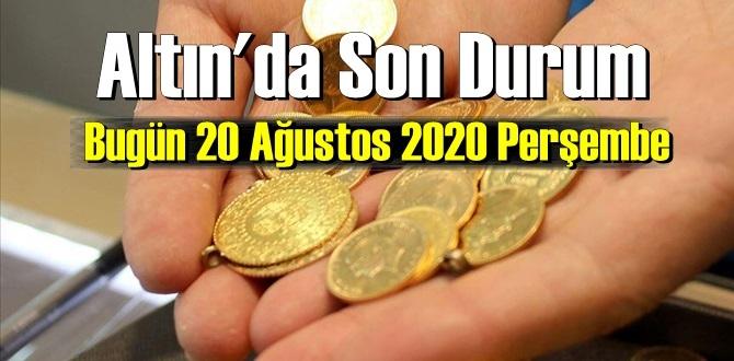 20 Ağustos 2020 perşembe/ Ekonomi'de – Altın piyasası, Altın güne nasıl başlayor!