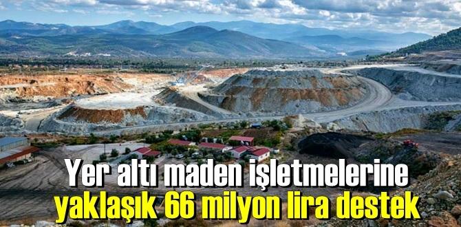 Bakan Selçuk açıklandı, Yeraltı maden işletmelerine büyük destek mesajı!