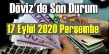 17 Eylül 2020 Perşembe/ Ekonomi'de Döviz piyasası, Döviz güne nasıl başladı!