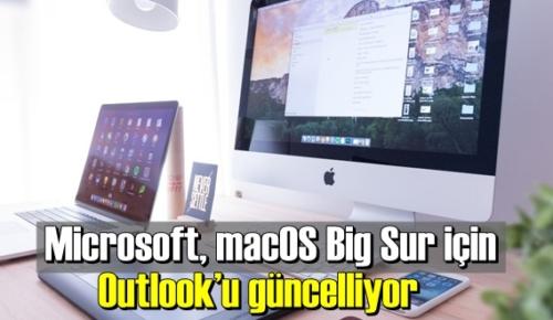 Outlook macOS Big Sur için güncelleme ekim ayında gelecek!