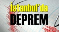 İstanbul'da şiddetli HİSSEDİLEN deprem!