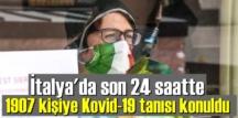 İtalya'da son 24 saatte 1907 kişiye Kovid-19 tanısı konuldu