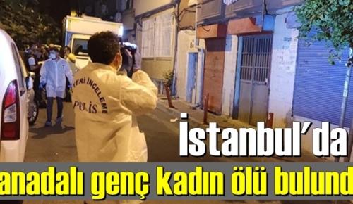 istanbul'da Kanada uyruklu genç kadın, apartman katında Ölü bulundu.