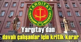 Yargıtay, davalı çalışanları ilgilendiren örnek karara imza attı!